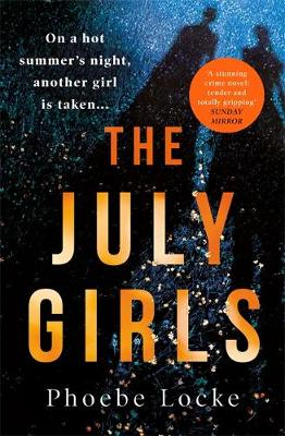 The July Girls : The most 'extraordinary' summer chiller of 2019