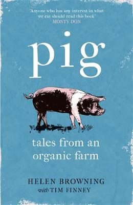 Picture of PIG : Tales from an Organic Farm