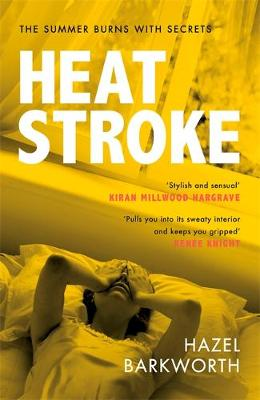 Heatstroke : one hot summer, one impossible choice