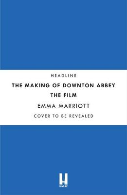 Picture of Downton Abbey : The Official Film Companion