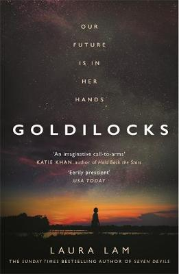 Goldilocks : The boldest high-concept thriller of 2020