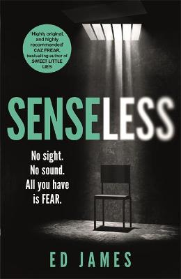 Senseless : the most chilling crime thriller of the year