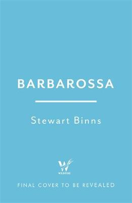 Barbarossa : And the Bloodiest War in History