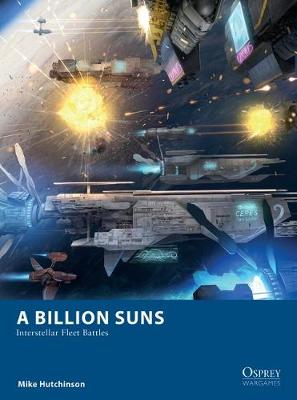Picture of A Billion Suns : Interstellar Fleet Battles