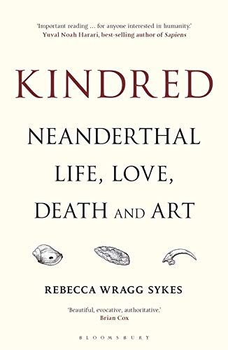Picture of Kindred : Neanderthal Life, Love, Death and Art