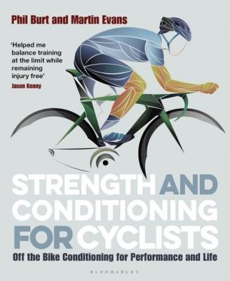 Picture of Strength and Conditioning for Cyclists : Off the Bike Conditioning for Performance and Life