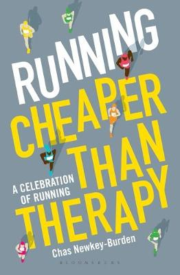 Picture of Running: Cheaper Than Therapy: A Celebration of Running