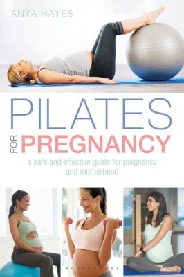 Picture of Pilates for Pregnancy: A safe and effective guide for pregnancy and motherhood