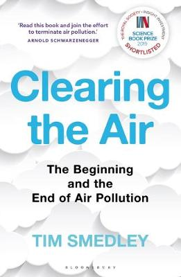 Clearing the Air : SHORTLISTED FOR THE ROYAL SOCIETY SCIENCE BOOK PRIZE 2019
