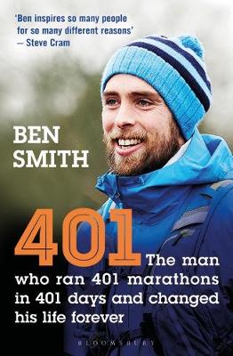 Picture of 401 : The Man who Ran 401 Marathons in 401 Days and Changed his Life Forever