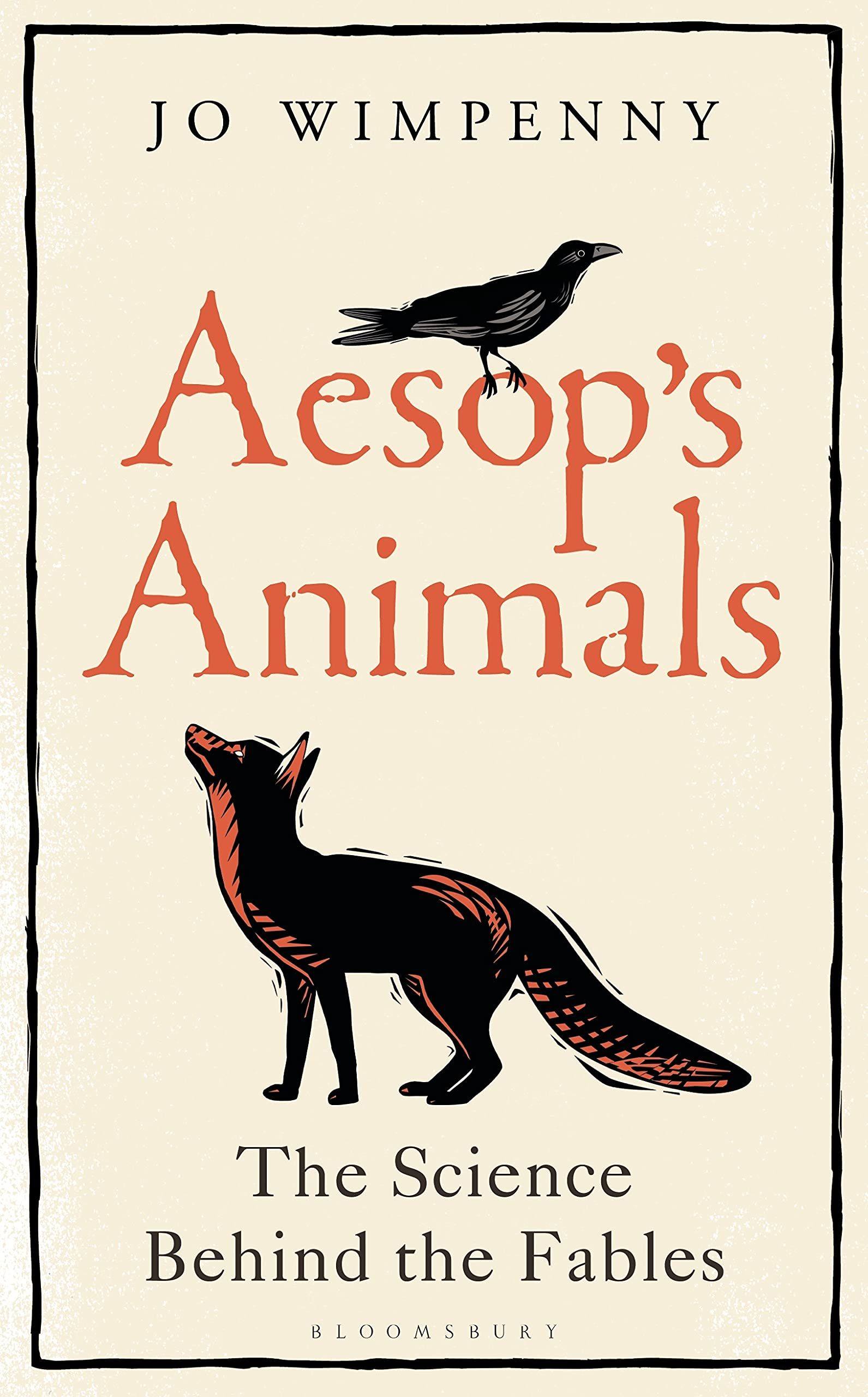 Picture of Aesop's Animals : The Science Behind the Fables