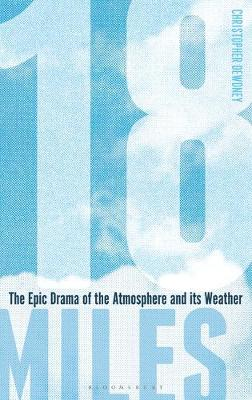Picture of 18 Miles : The Epic Drama of the Atmosphere and its Weather