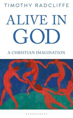 Picture of Alive in God : A Christian Imagination