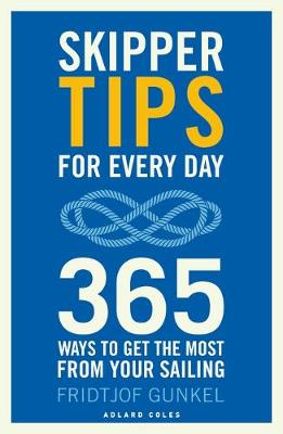 Skipper Tips for Every Day : 365 ways to get the most from your sailing