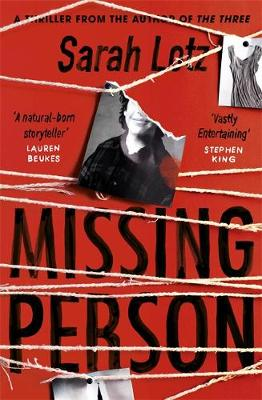 Missing Person : 'I can feel sorry sometimes when a books ends. Missing Person was one of those books' - Stephen King