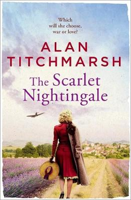 Picture of The Scarlet Nightingale : The thrilling wartime love story by national treasure Alan Titchmarsh