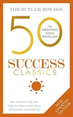 Picture of 50 Success Classics: Winning Wisdom for Work & Life from 50 Landmark Books