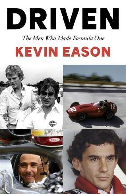 Picture of Driven : The Men Who Made Formula One
