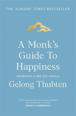 Picture of A Monk's Guide to Happiness : Meditation in the 21st century