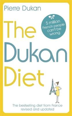 The Dukan Diet : The Revised and Updated Edition
