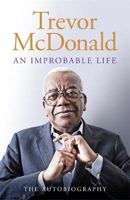Picture of An Improbable Life : The Autobiography