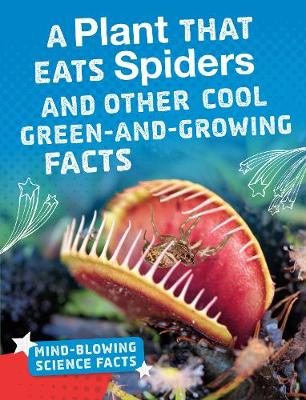 Picture of A Plant That Eats Spiders : Cool Facts About Plants