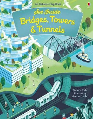 Picture of See Inside Bridges, Towers and Tunnels