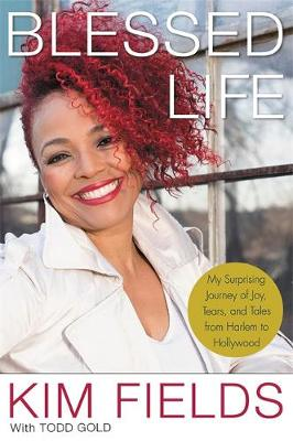 Picture of Blessed Life: My Surprising Journey of Joy, Tears, and Tales from Harlem to Hollywood
