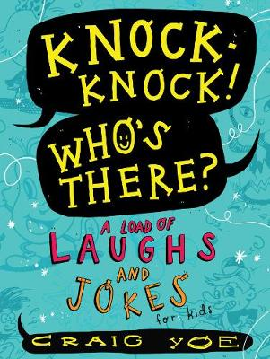 Picture of Knock-Knock! Who's There? : A Load of Laughs and Jokes for Kids