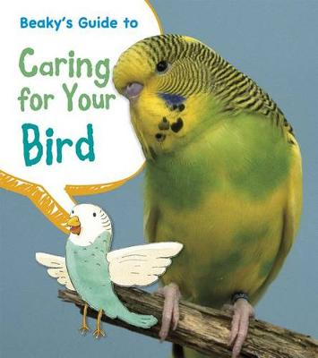 Picture of Beaky's Guide to Caring for Your Bird