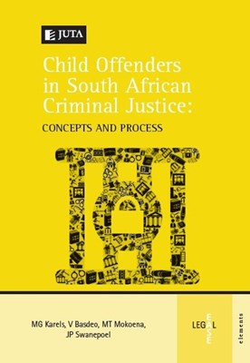 Picture of A Child offenders in South African criminal justice: concepts and process