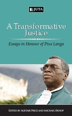 Picture of A Transformative Justice : Essays in Honour of Pius Langa