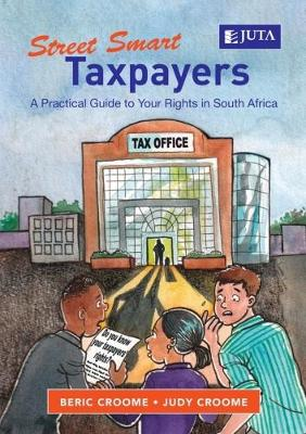 Picture of Street smart taxpayers : A practical guide to your rights in South Africa