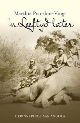 Picture of 'n Leeftyd later: Herinneringe aan Angola