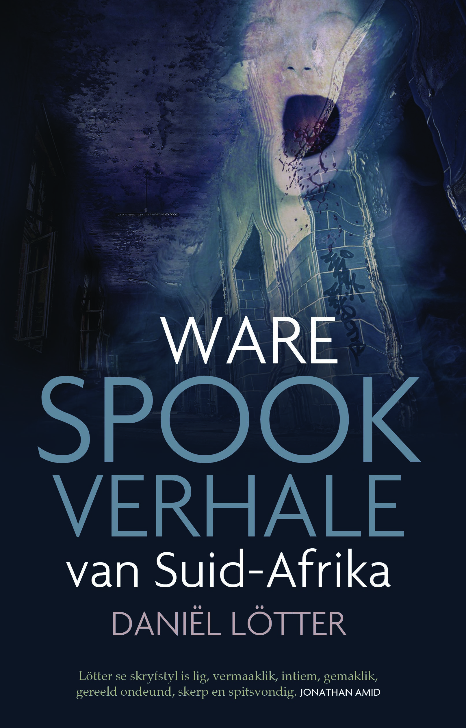Ware Spookverhale van Suid-Afrika