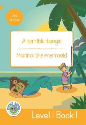 Picture of A Terrible Tangle - Marina the Mermaid : Level 1, Book 1 : Grade 3: Yellow Level Reader