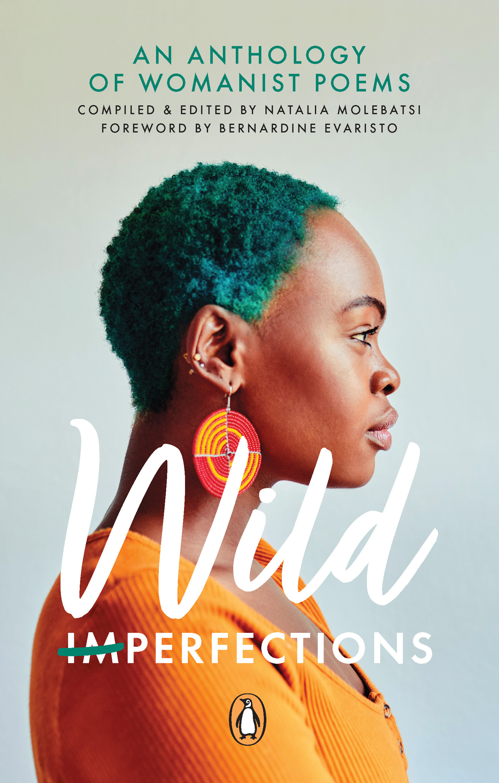 Wild Imperfection : An Anthology of Womanist Poems