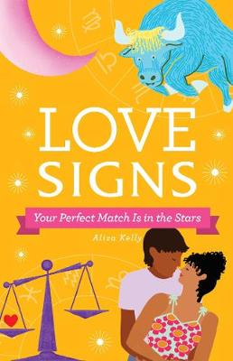 Picture of Love Signs : Your Perfect Match Is in the Stars
