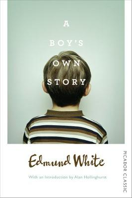 Picture of A Boy's Own Story: Picador Classic