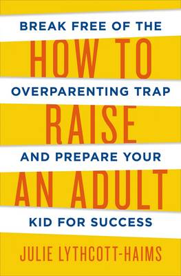 Picture of How to Raise an Adult
