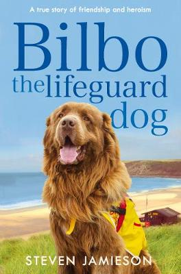 Picture of Bilbo the Lifeguard Dog : A true story of friendship and heroism