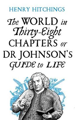 Picture of The World in Thirty-Eight Chapters or Dr Johnson's Guide to Life