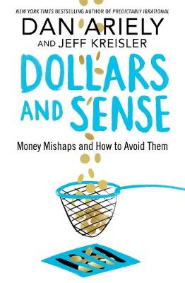 Picture of Dollars and Sense: Money Mishaps and How to Avoid Them