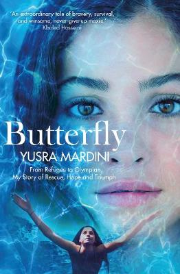 Picture of Butterfly: From Refugee to Olympian, My Story of Rescue, Hope and Triumph