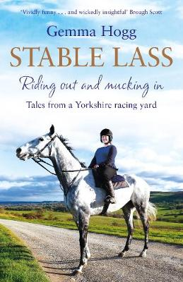 Picture of Stable Lass : Tales from a Yorkshire Racing Yard
