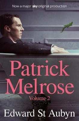 Picture of Patrick Melrose Volume 2 : Mother's Milk and At Last