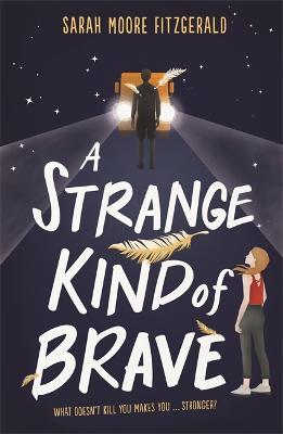 Picture of A Strange Kind of Brave