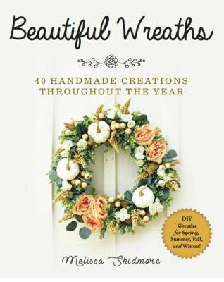 Picture of Beautiful Wreaths : 40 Handmade Creations throughout the Year