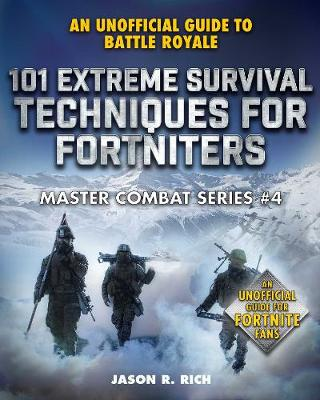 Picture of 101 Extreme Survival Techniques for Fortniters : An Unofficial Guide to Fortnite Battle Royale