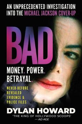 Picture of Bad : An Unprecedented Investigation into the Michael Jackson Cover Up